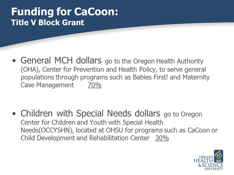 Funding for CaCoon: Title V Block Grant