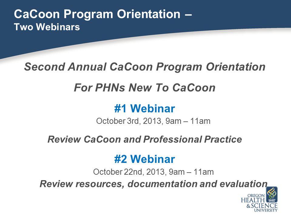 CaCoon Program Orientation – Two Webinars