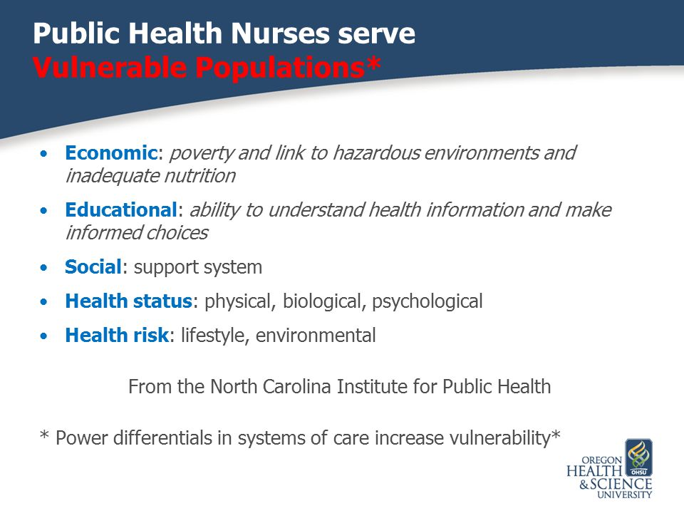 Public Health Nurses serve Vulnerable Populations*