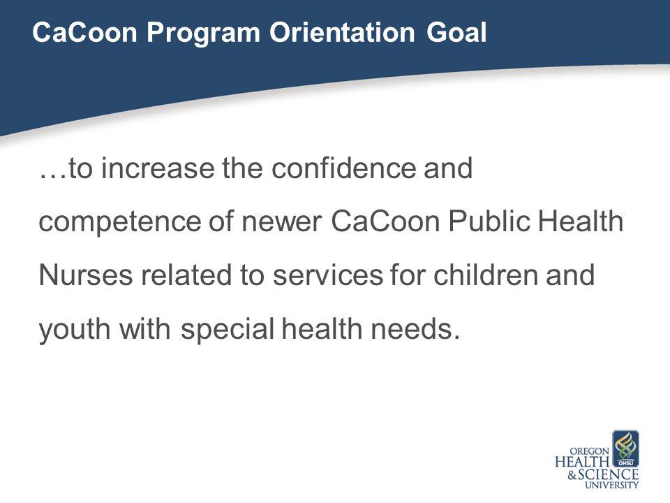 CaCoon Program Orientation Goal