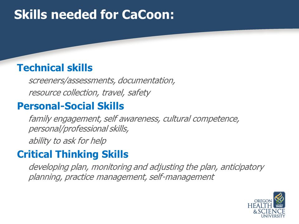 Skills needed for CaCoon: