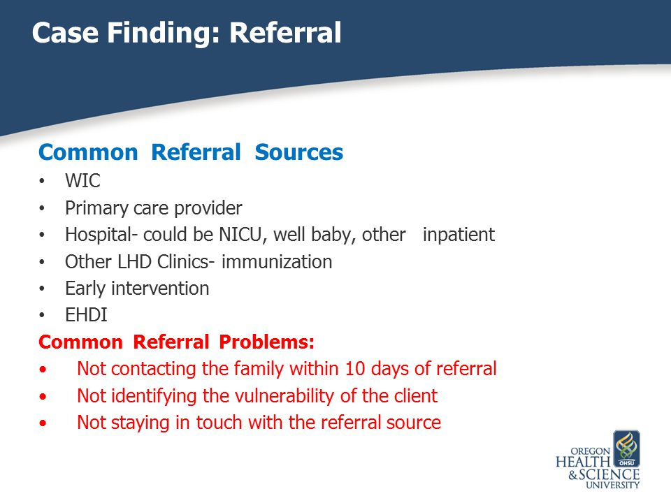 Case Finding: Referral