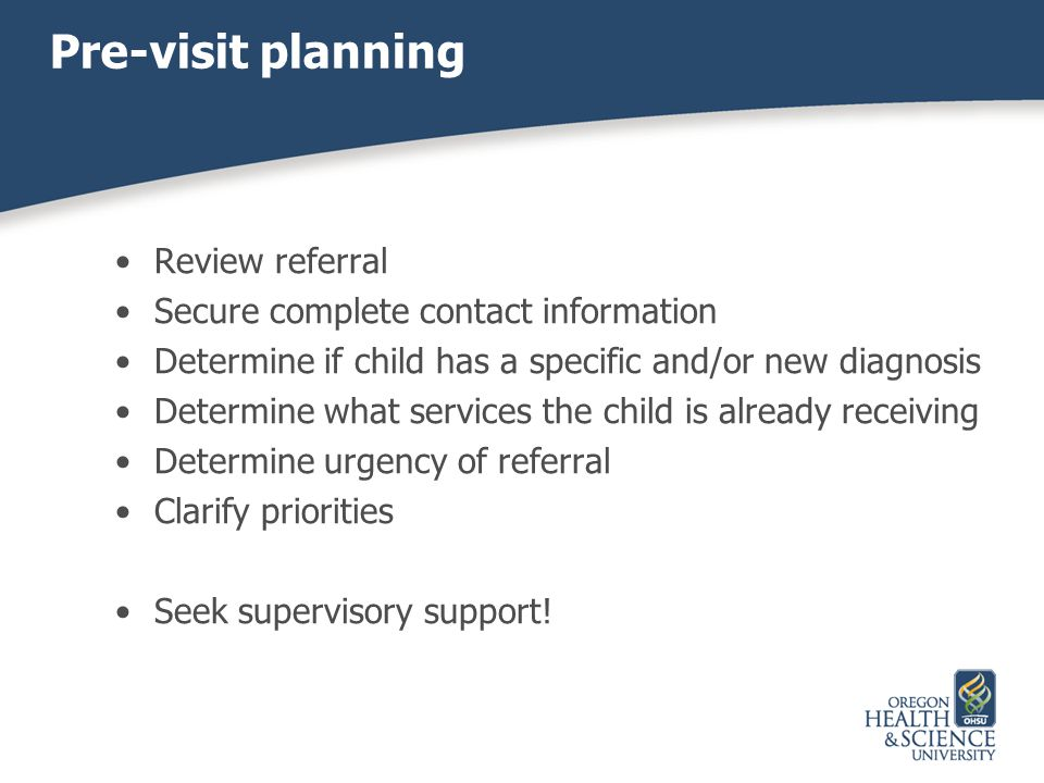 Pre-visit planning Review referral
