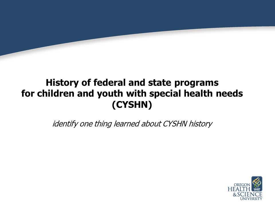 History of federal and state programs