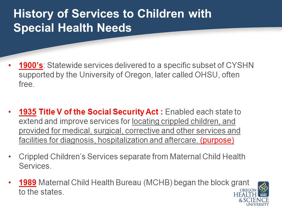 History of Services to Children with Special Health Needs