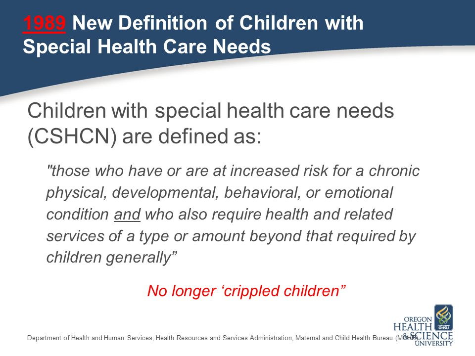 1989 New Definition of Children with Special Health Care Needs