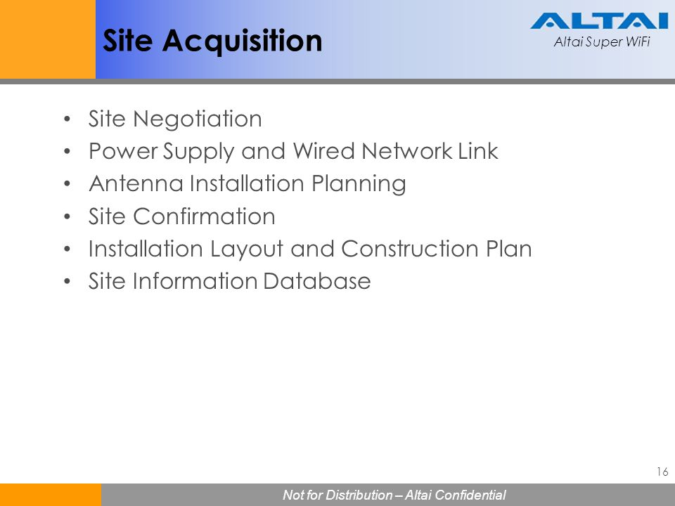 Site Acquisition Site Negotiation Power Supply and Wired Network Link