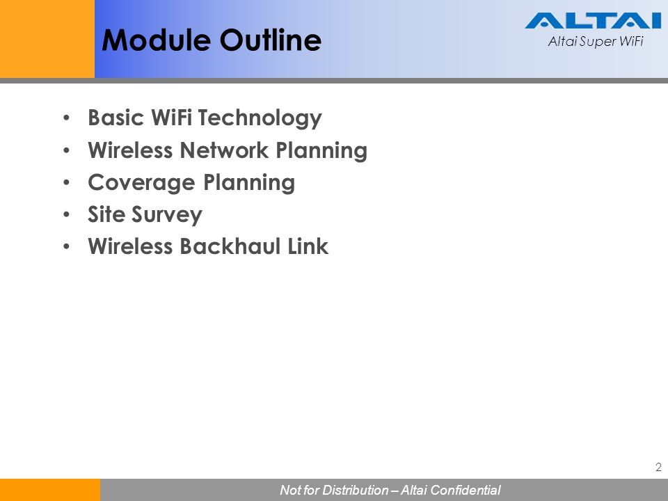 Module Outline Basic WiFi Technology Wireless Network Planning