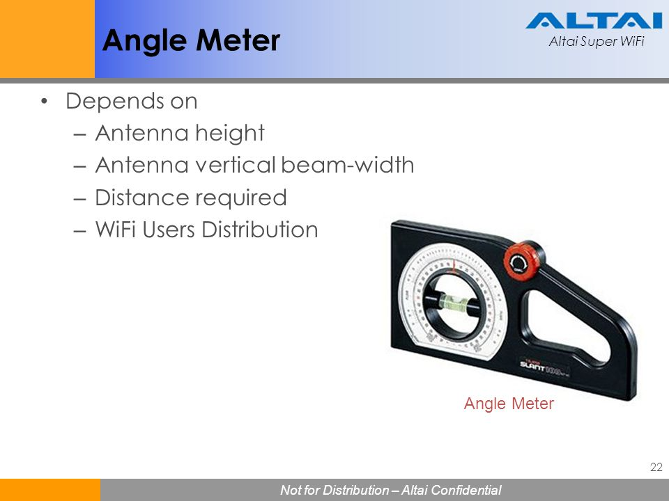 Angle Meter Depends on Antenna height Antenna vertical beam-width