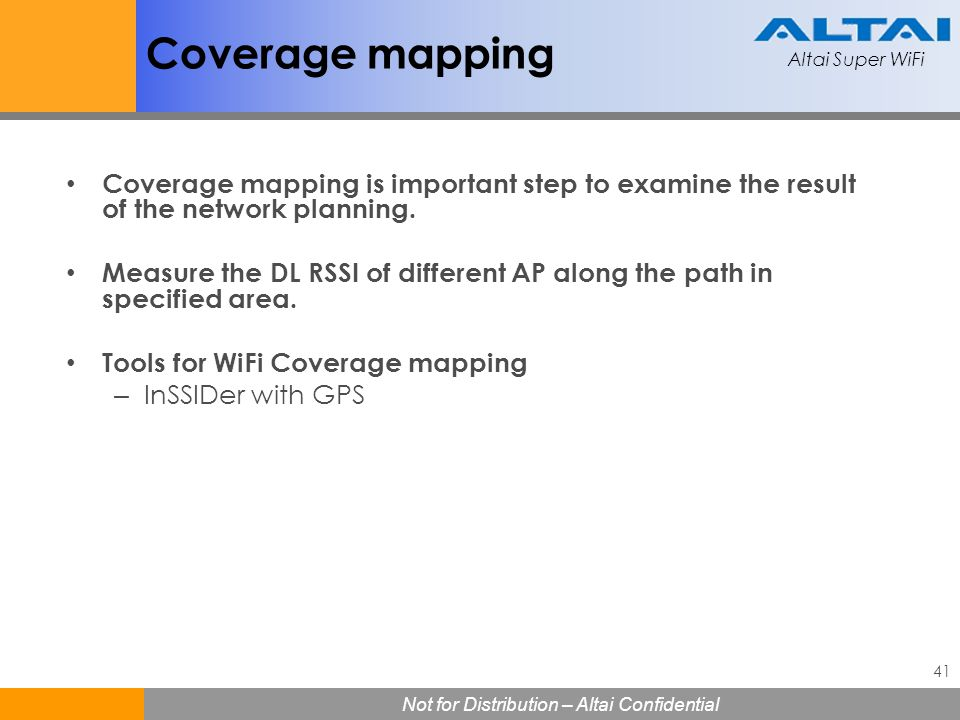 Coverage mapping Coverage mapping is important step to examine the result of the network planning.