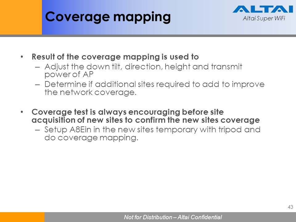 Coverage mapping Result of the coverage mapping is used to