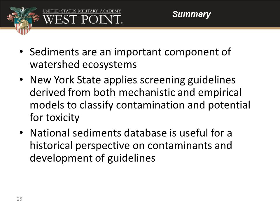 Sediments are an important component of watershed ecosystems