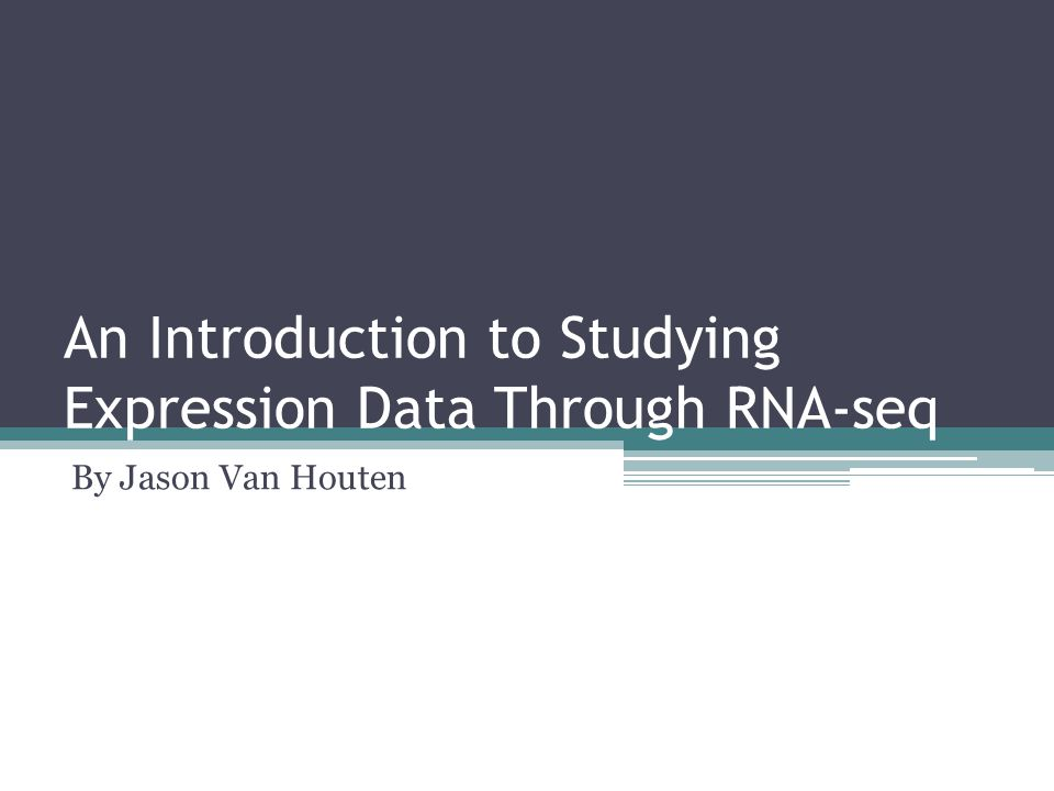 An Introduction to Studying Expression Data Through RNA-seq