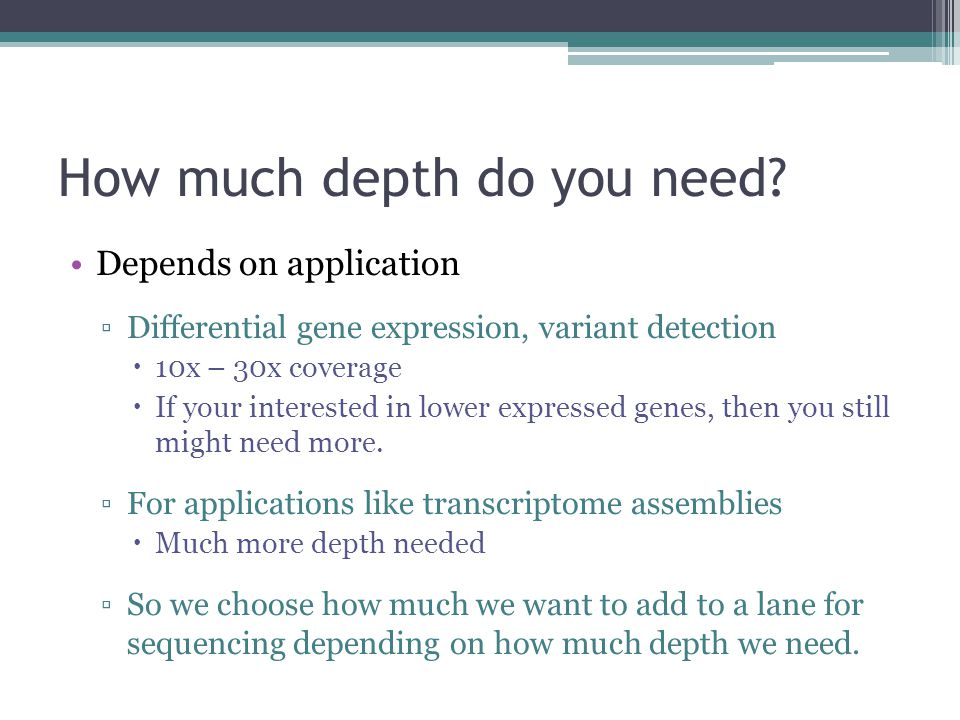 How much depth do you need