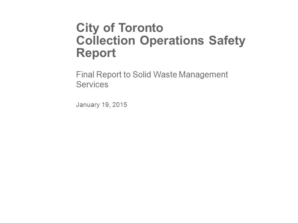 City of Toronto Collection Operations Safety Report