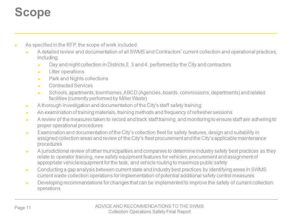 Scope As specified in the RFP, the scope of work included:
