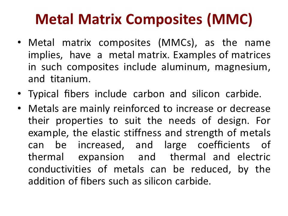 Metal Matrix Composites (MMC)