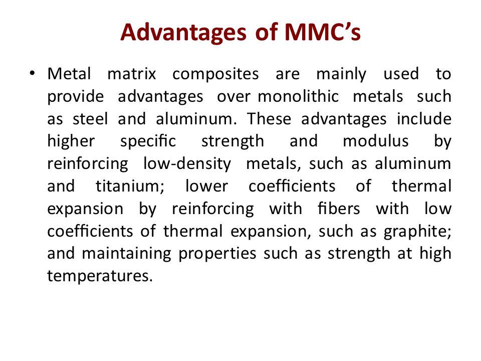 Advantages of MMC's