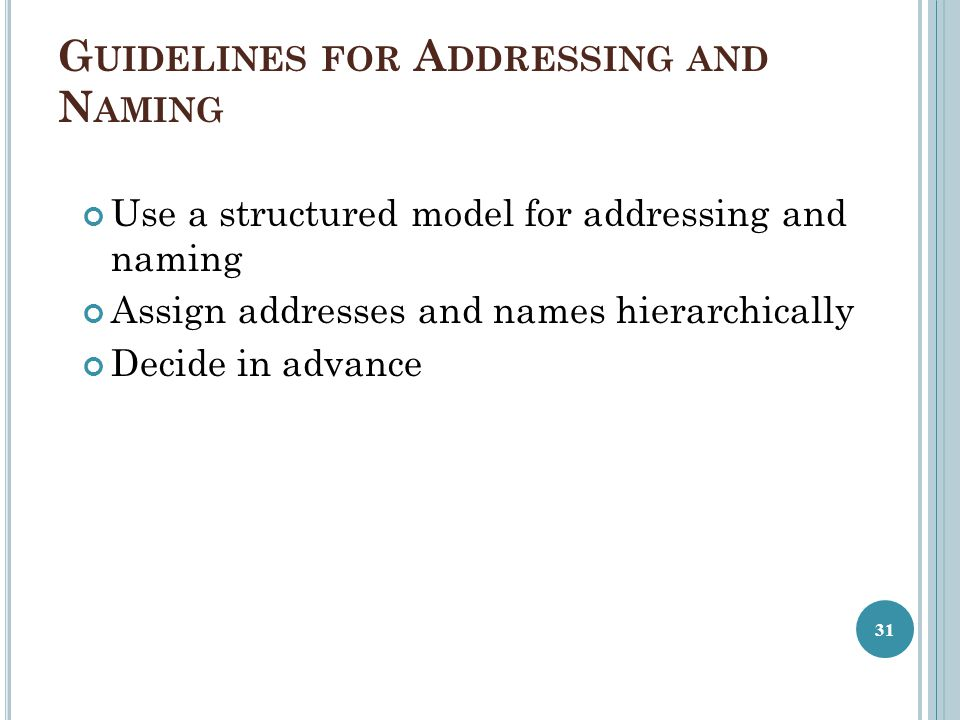 Guidelines for Addressing and Naming