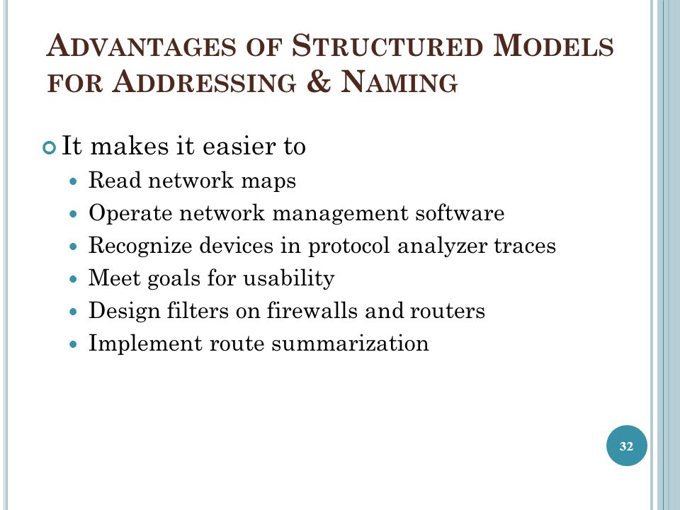 Advantages of Structured Models for Addressing & Naming