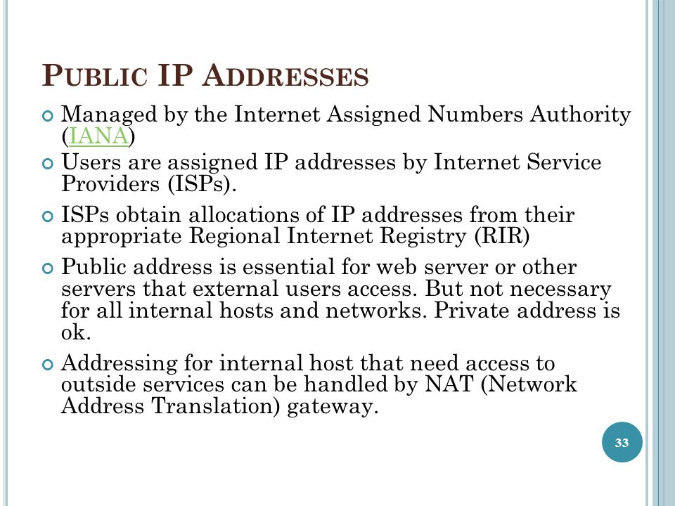 Public IP Addresses Managed by the Internet Assigned Numbers Authority (IANA)