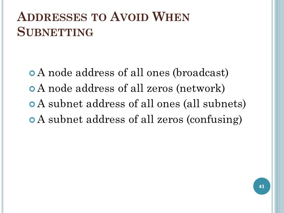 Addresses to Avoid When Subnetting