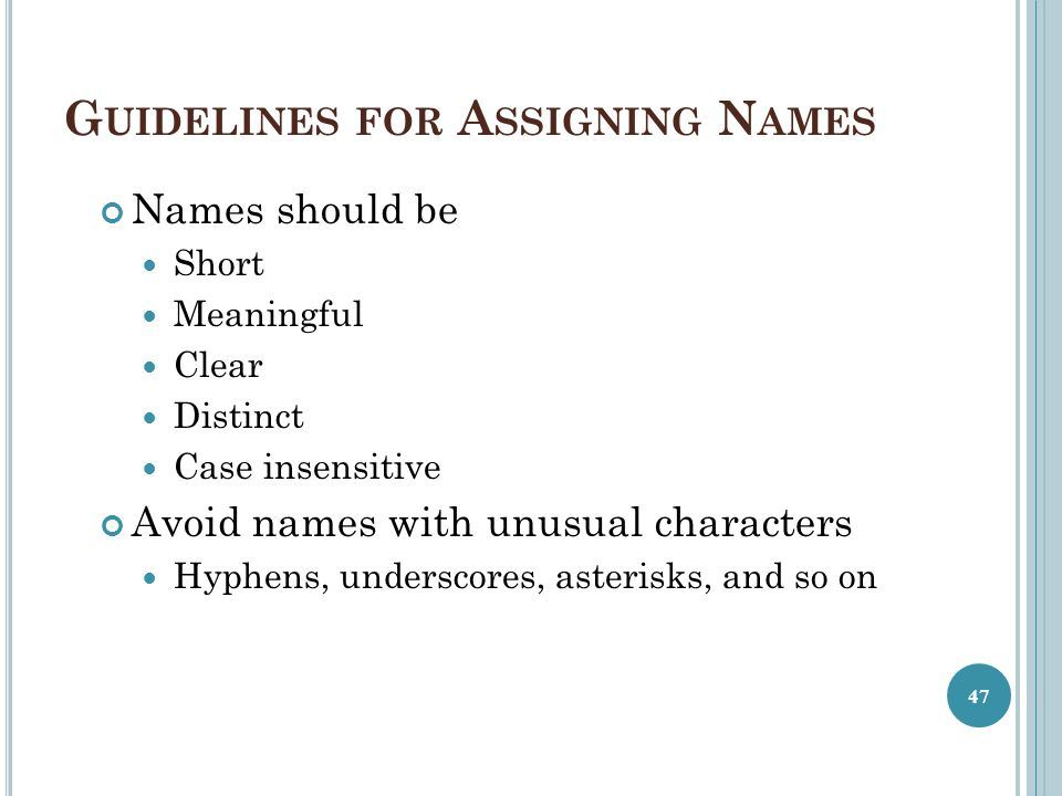Guidelines for Assigning Names