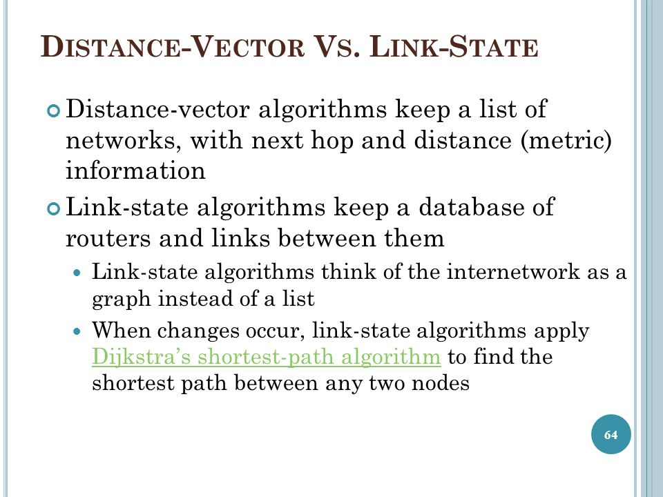 Distance-Vector Vs. Link-State