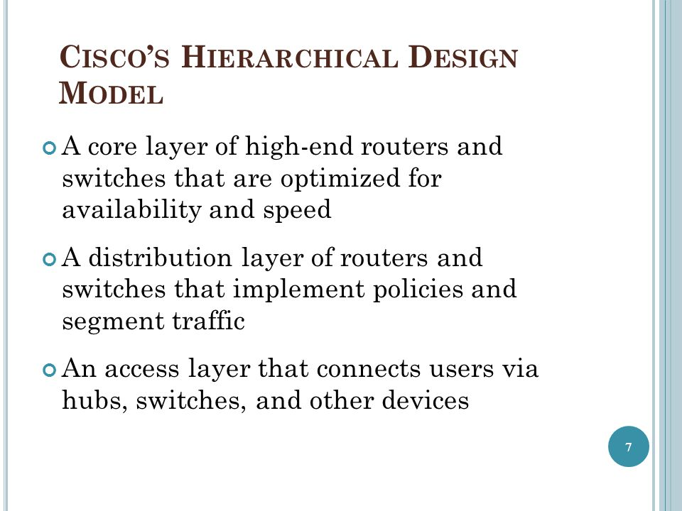 Cisco's Hierarchical Design Model