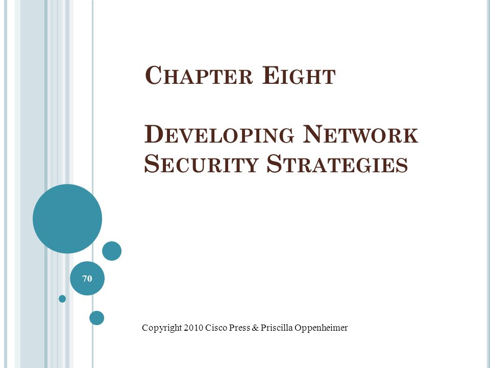 Chapter Eight Developing Network Security Strategies