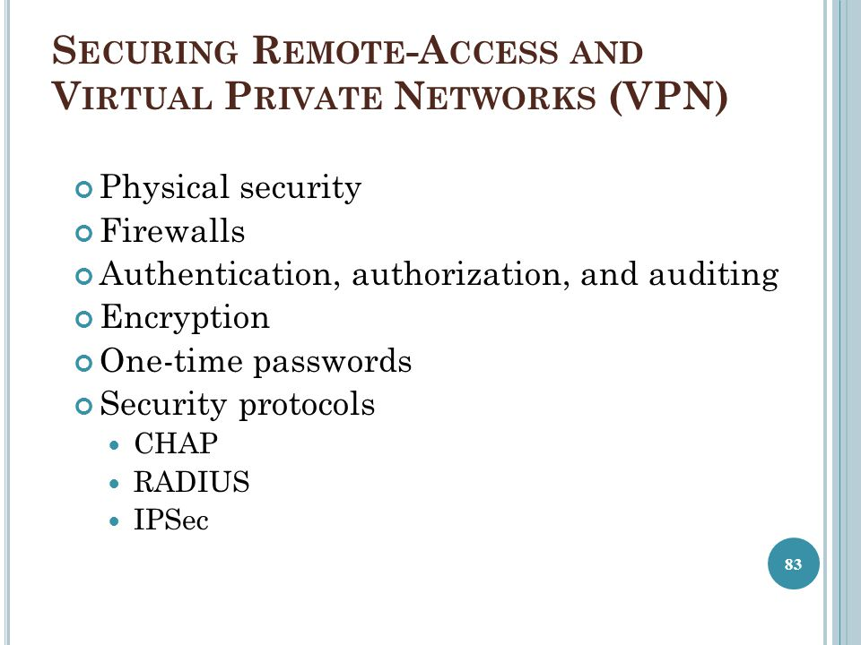 Securing Remote-Access and Virtual Private Networks (VPN)