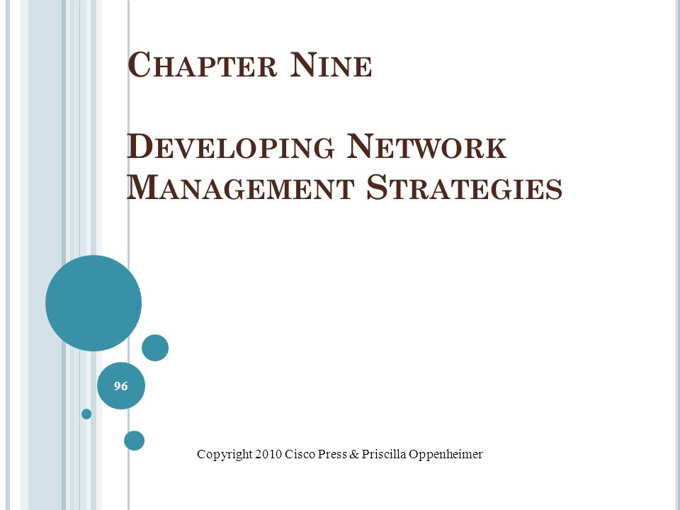 Chapter Nine Developing Network Management Strategies