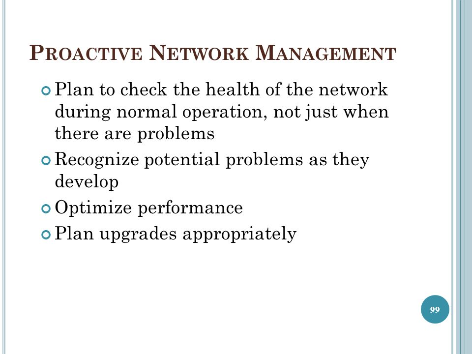 Proactive Network Management