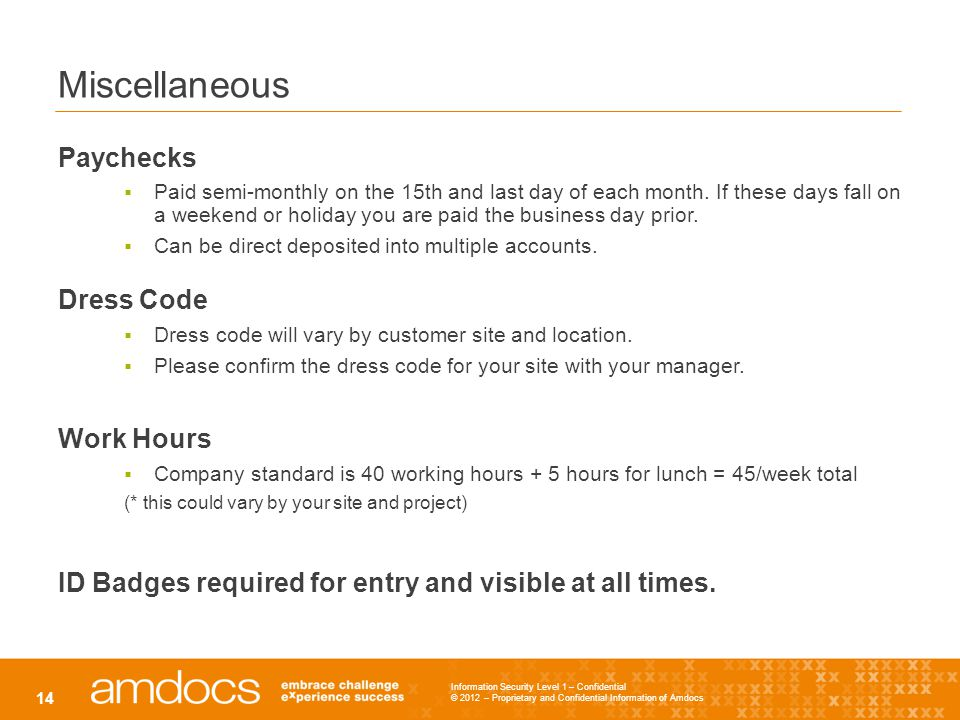 Miscellaneous Paychecks Dress Code Work Hours