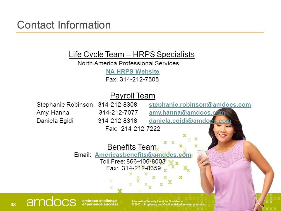 Contact Information Life Cycle Team – HRPS Specialists. North America Professional Services. NA HRPS Website.