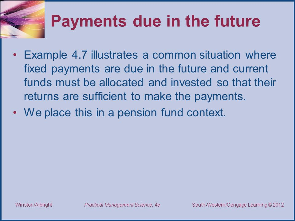 Payments due in the future