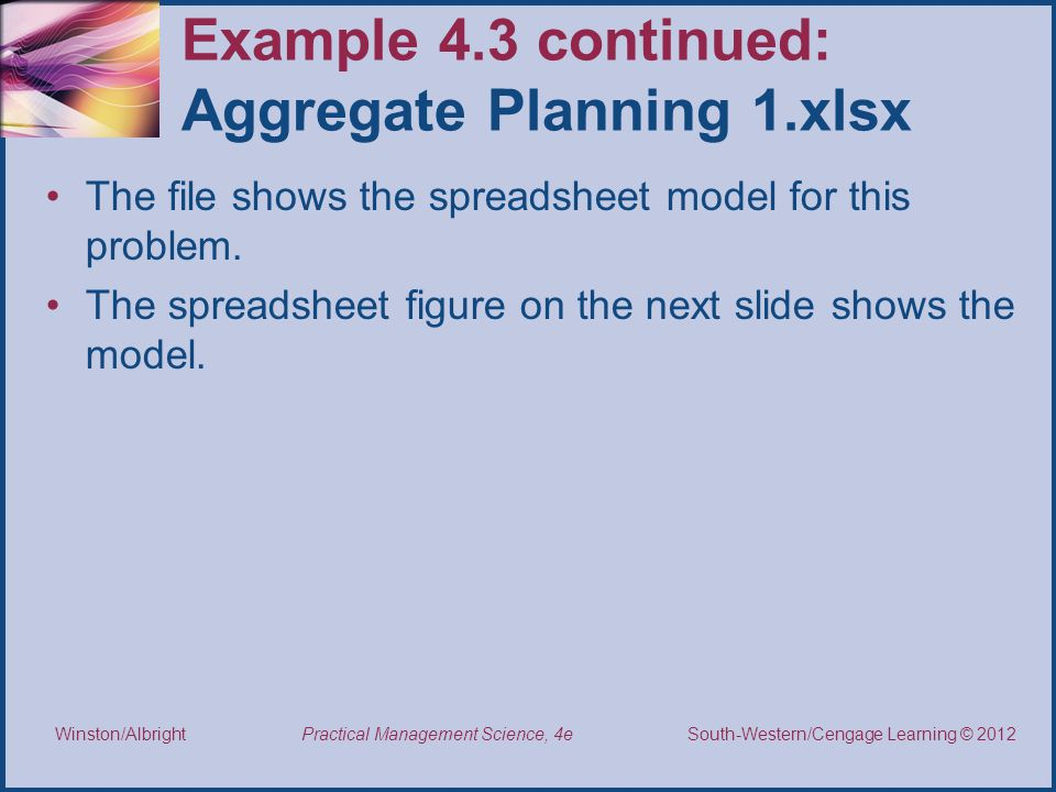 Example 4.3 continued: Aggregate Planning 1.xlsx