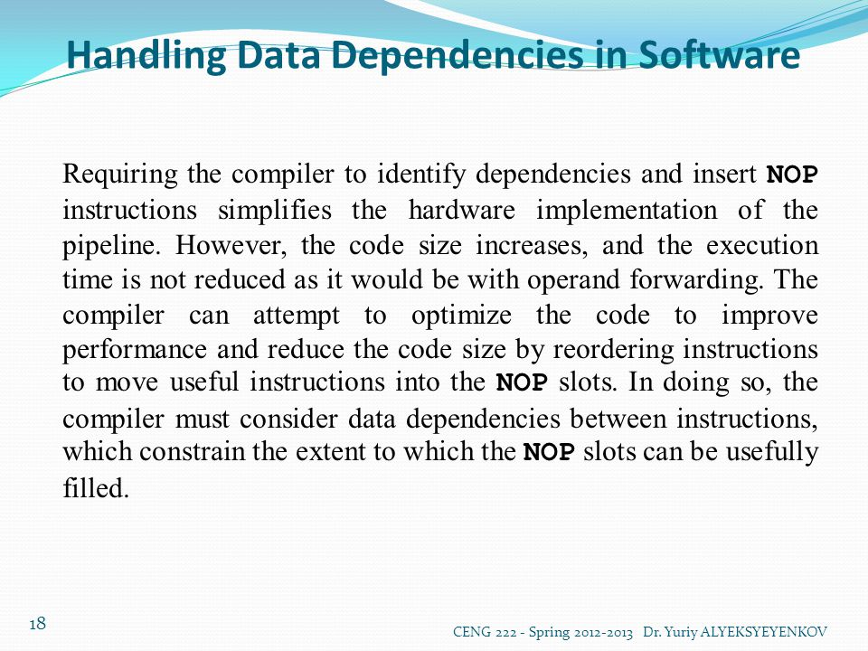 Handling Data Dependencies in Software