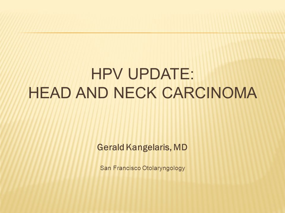 HPV UPDATE: Head and neck Carcinoma