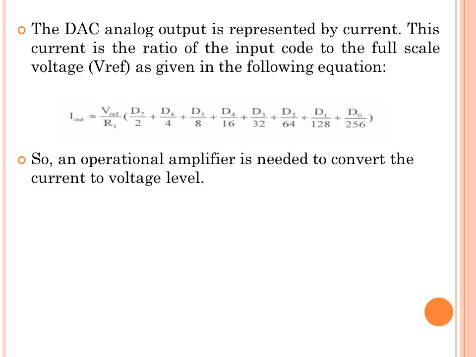 The DAC analog output is represented by current