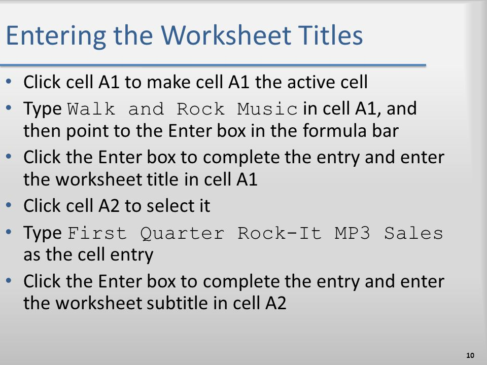Entering the Worksheet Titles
