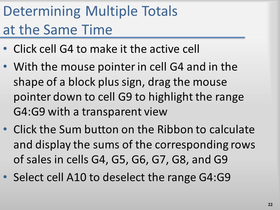 Determining Multiple Totals at the Same Time