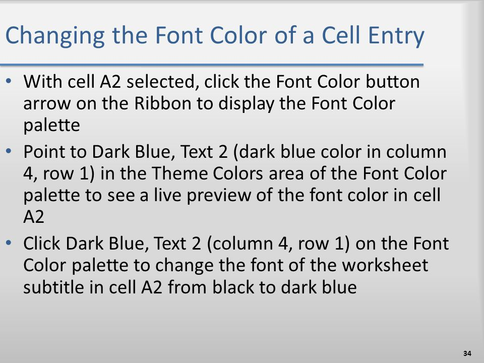 Changing the Font Color of a Cell Entry