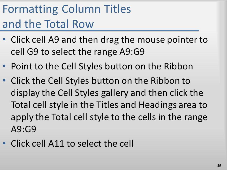 Formatting Column Titles and the Total Row