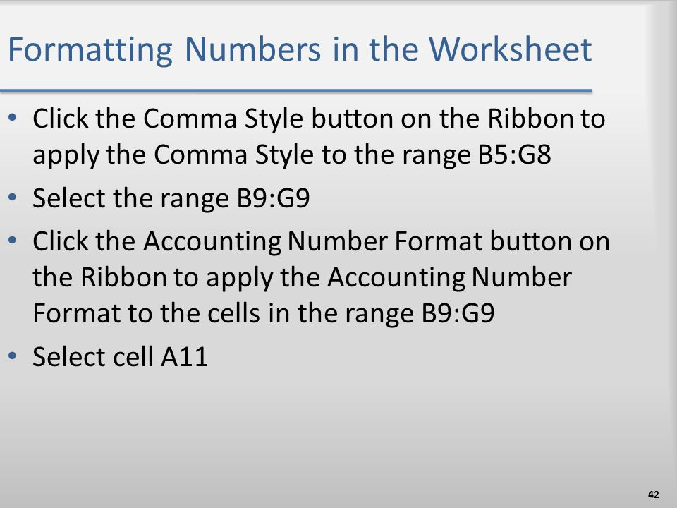 Formatting Numbers in the Worksheet