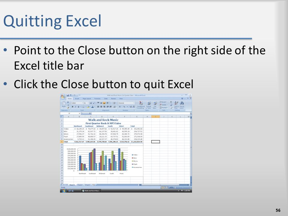 Quitting Excel Point to the Close button on the right side of the Excel title bar.