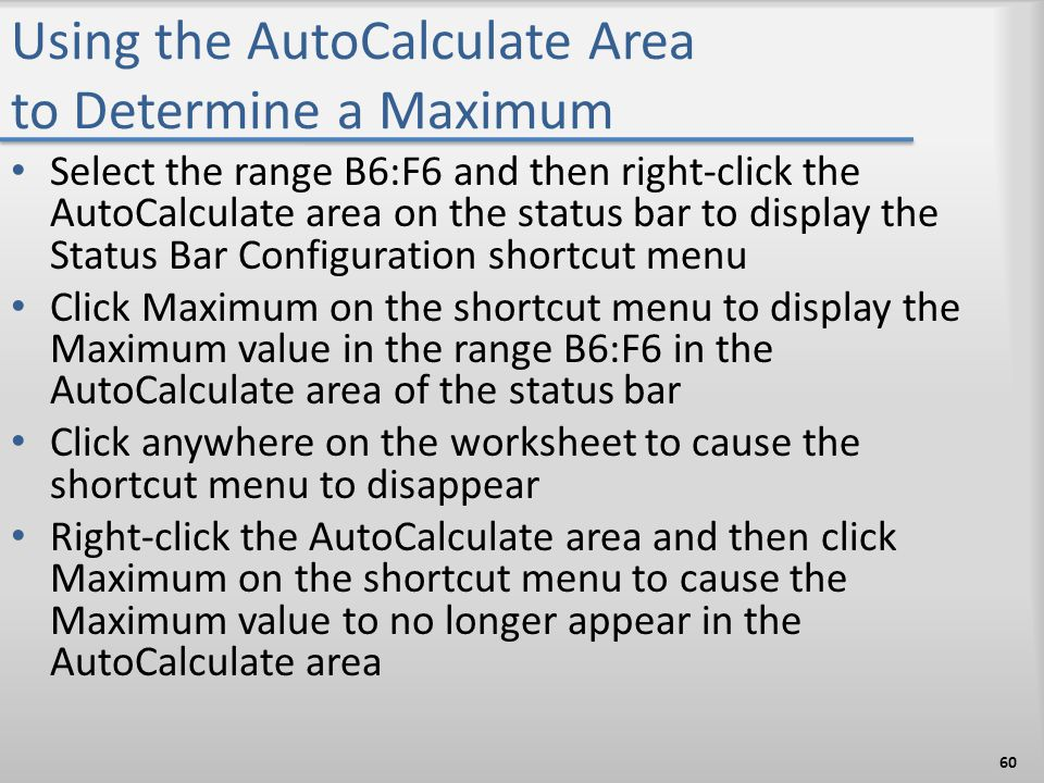 Using the AutoCalculate Area to Determine a Maximum