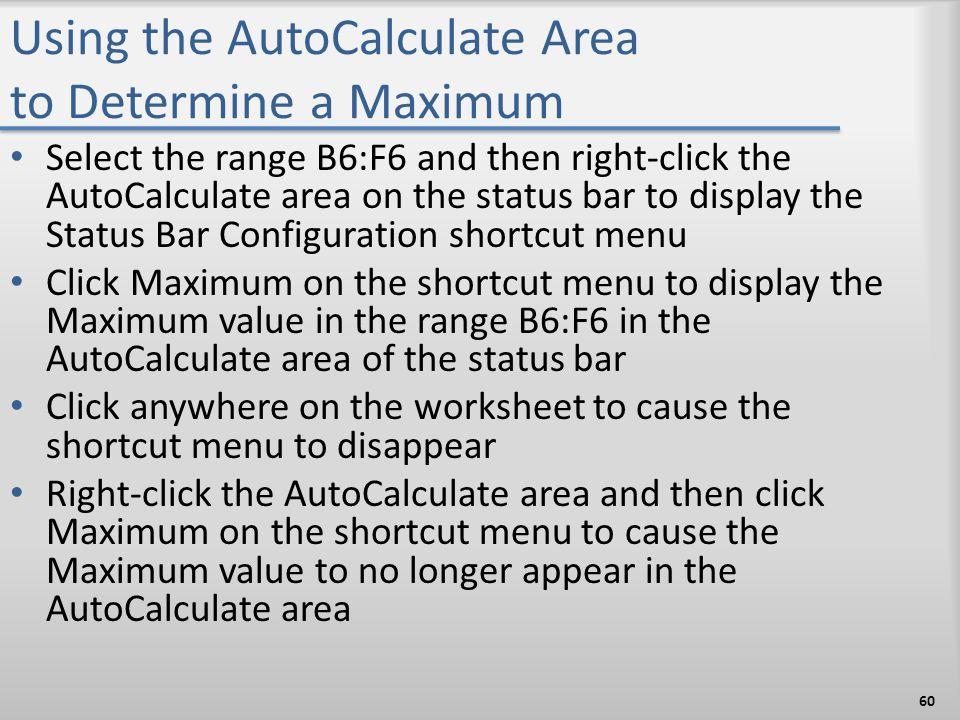 Using the AutoCalculate Area to Determine a Maximum
