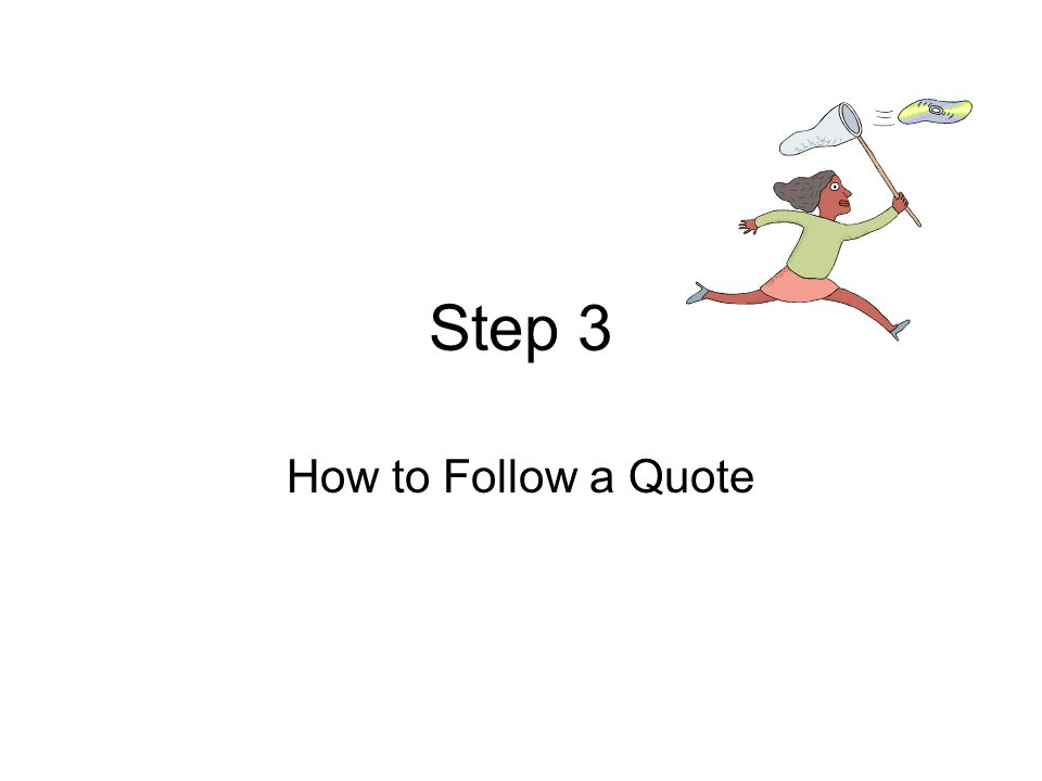 Step 3 How to Follow a Quote
