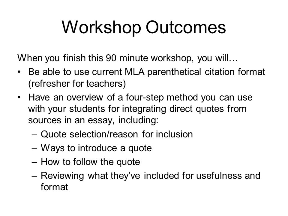Workshop Outcomes When you finish this 90 minute workshop, you will…